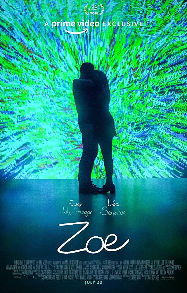 """Фильм """"Зои"""" / Zoe (2018)"""
